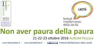 Festival Mediterraneo della Laicità: la nona edizione all'Aurum di Pescara dal 21 al 23 ottobre 2016