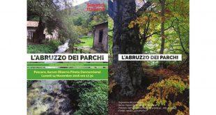 """Lunedì 14 novembre convegno """"L'Abruzzo nei Parchi, tutela dell'ambiente, lavoro e benessere"""""""