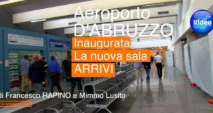 Aeroporto d'Abruzzo, taglio del nastro per la nuova sala Arrivi