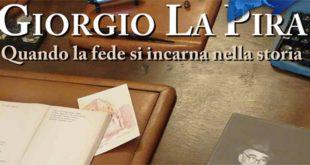 """A Vasto il Convegno Giuristi Cattolici """"Esperienza spirituale e testimonianza politica in Giorgio La Pira"""""""