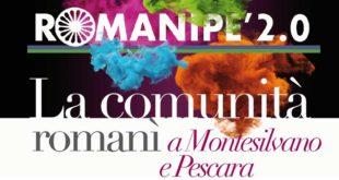 """""""Romanipè 2.0 – La comunità romanì a Montesilvano e Pescara"""""""