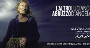 All'Aurum la mostra di Luciano D'Angelo 'L'Altro Abruzzo'