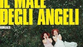 Chieti, presentazione in anteprima nazionale de 'Il male degli angeli'